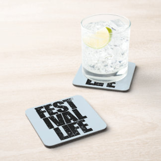 FESTIVAL LIFE (blk) Drink Coaster