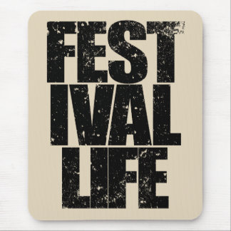 FESTIVAL LIFE (blk) Mouse Pad