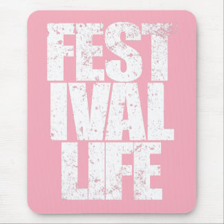 FESTIVAL LIFE (wht) Mouse Pad