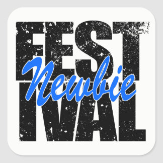 Festival Newbie (blk) Square Sticker