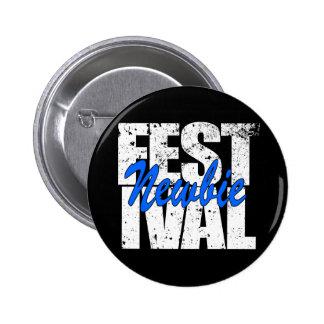 Festival Newbie (wht) 2 Inch Round Button