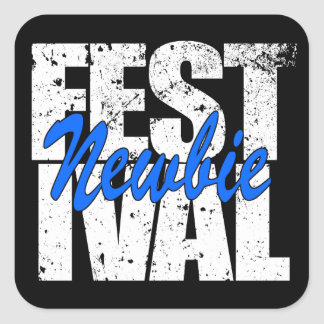 Festival Newbie (wht) Square Sticker