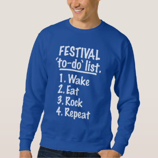 Festival 'to-do' list (wht) sweatshirt