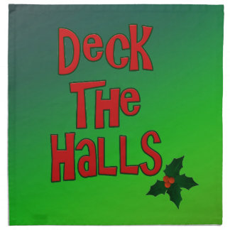 """Festive Fun """"Deck the Halls"""" Text and Holly Napkin"""