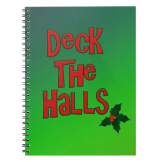 """Festive Fun """"Deck the Halls"""" Text and Holly Notebook"""