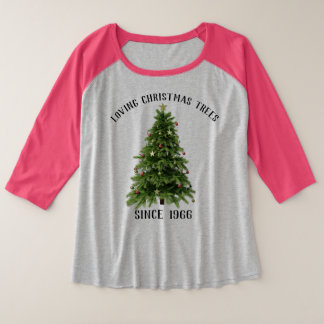 Festive Holiday Shirt Loving Christmas Trees Since