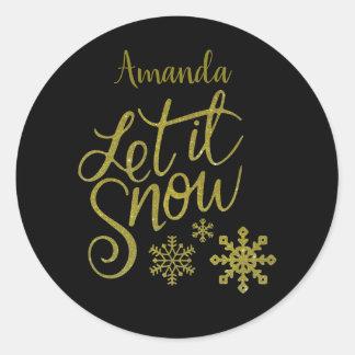 "Festive ""Let it Snow"" Black Gold Glitter Classic Round Sticker"