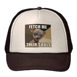 Fetch Me Their Souls Hat