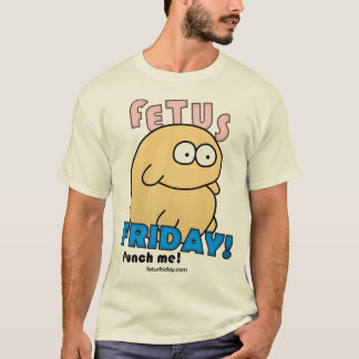 Fetus Friday Tee