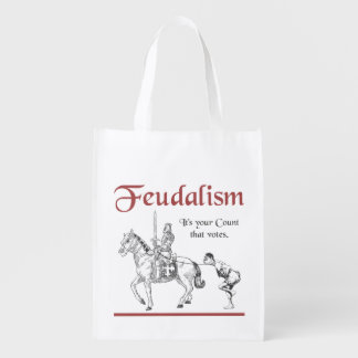 Feudalism - It's your Count that votes Grocery Bag