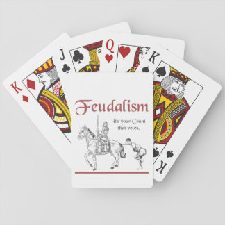 Feudalism - It's your Count that votes Poker Deck