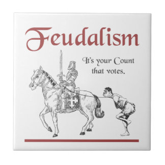 Feudalism - It's your Count that votes Tiles
