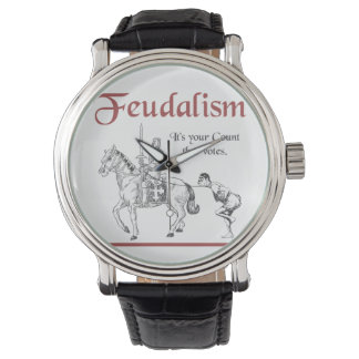 Feudalism - It's your Count that votes Wrist Watch