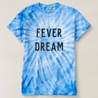 FEVER DREAM T-SHIRT
