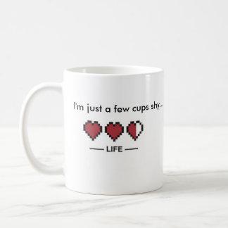 Few Cups Shy Mug
