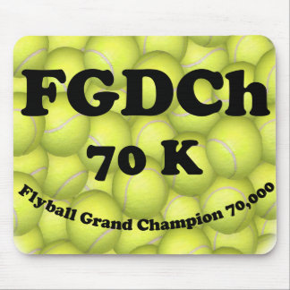 FGDCh 70 K, Flyball Grand Champ, 70,000 Points Mouse Pad