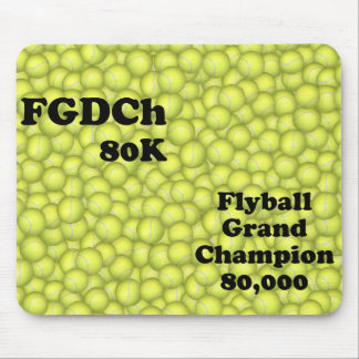 FGDCh 80 K, Flyball Grand Champ, 80,000 Points Mouse Pad