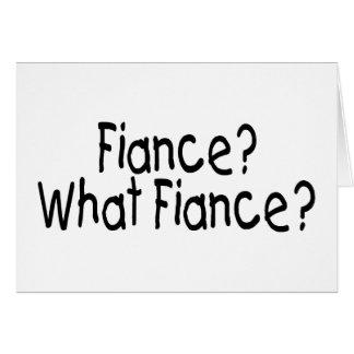 Fiance, What Fiance Card