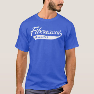 Fibonacci. As easy as 1, 1, 2, 3 T-Shirt