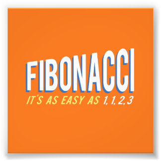 Fibonacci il est aussi facile que 1, 1, 2, 3 impressions photo