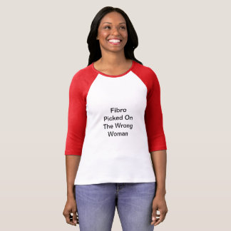 Fibro Picked On The Wrong Woman Shirt Red Sleeves