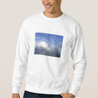 fibroLIFE  Dream Dreams And Live Th... Sweatshirt