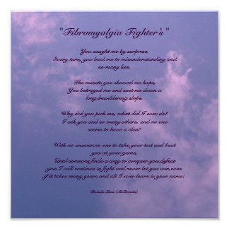 """ Fibromyalgia Fighter's"", Poem Poster"