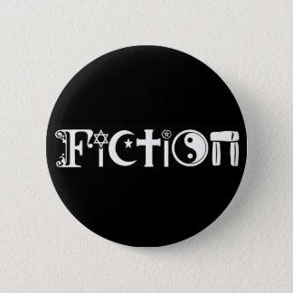 Fiction (Religion) 2 Inch Round Button