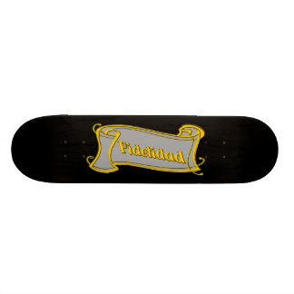 Fidelidad - loyalty writing volume kind Deco Fanta Custom Skate Board