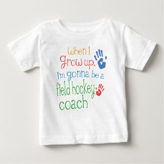 Field Hockey Coach (Future) Infant Baby T-Shirt