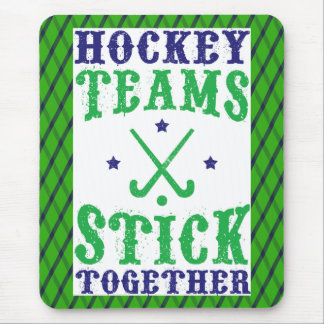 Field Hockey Teams Stick Together Mousemat Mouse Pad
