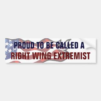 Fier de s'appeler un extrémiste de droite autocollant de voiture