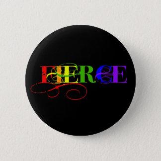 Fierce 2 Inch Round Button