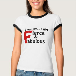 Fierce & Fabulous Shirt
