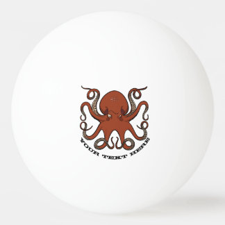 Fierce Red Octopus Tentacles Cartoon With Text Ping-Pong Ball