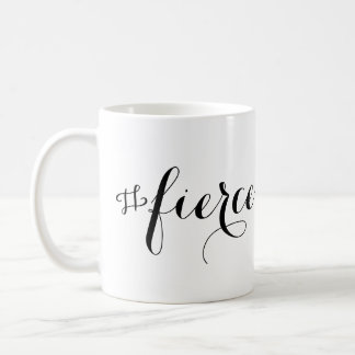 Fierce Typography Coffee Mug