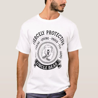 Fiercely Protective Uncle Bear T-Shirt