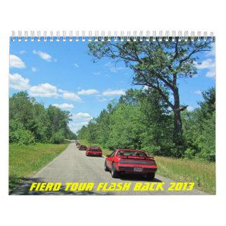 Fiero Tour Fash Back 2013 Calendars