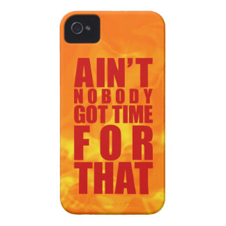 Fiery Ain't Nobody Got Time For That iPhone 4/4S Case-Mate iPhone 4 Cases