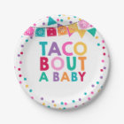 """Fiesta Baby Shower Paper Plate 7"""" Taco Bout A Baby"""