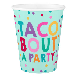 Fiesta Birthday Paper Cup Taco Bout A Party