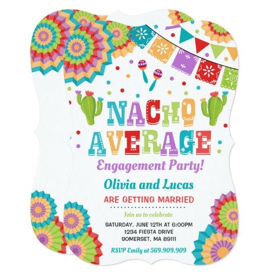 Fiesta Engagement Party Invite Nacho Average Party
