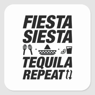 Fiesta Siesta Tequila Repeat Square Sticker