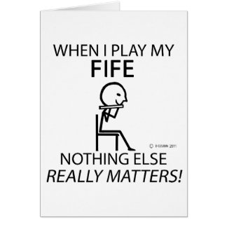 Fife Nothing Else Matters Greeting Card