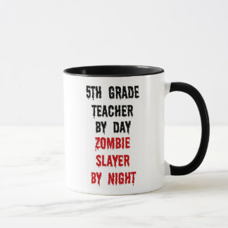 Fifth Grade School Teacher Zombie Joke Mug