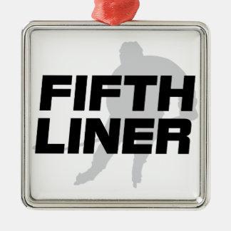 Fifth Liner Metal Ornament