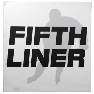 Fifth Liner Napkin