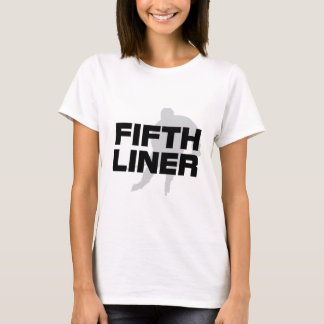 Fifth Liner T-Shirt
