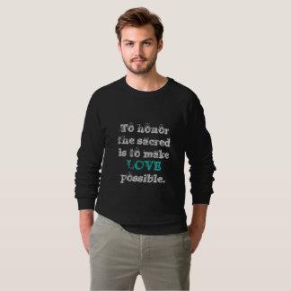 Fifth Sacred Make Love Possible Sweatshirt