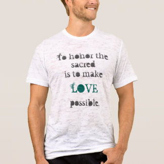 Fifth Sacred Make Love Possible T-Shirt